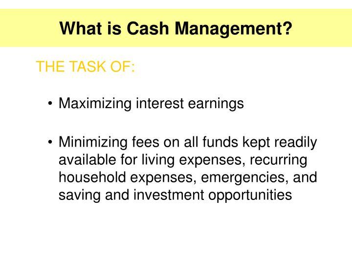 Maximizing interest earnings