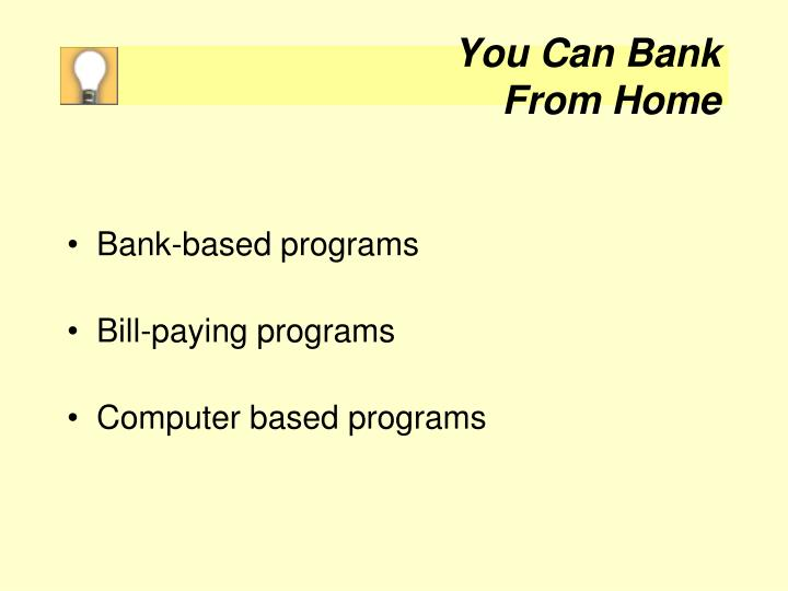 You Can Bank
