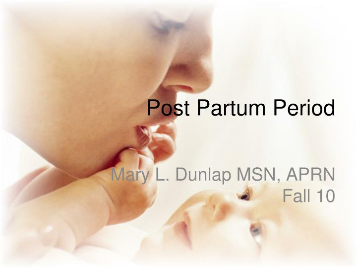 post partum period n.