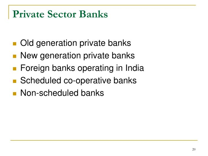 new generation banks and old generation banks
