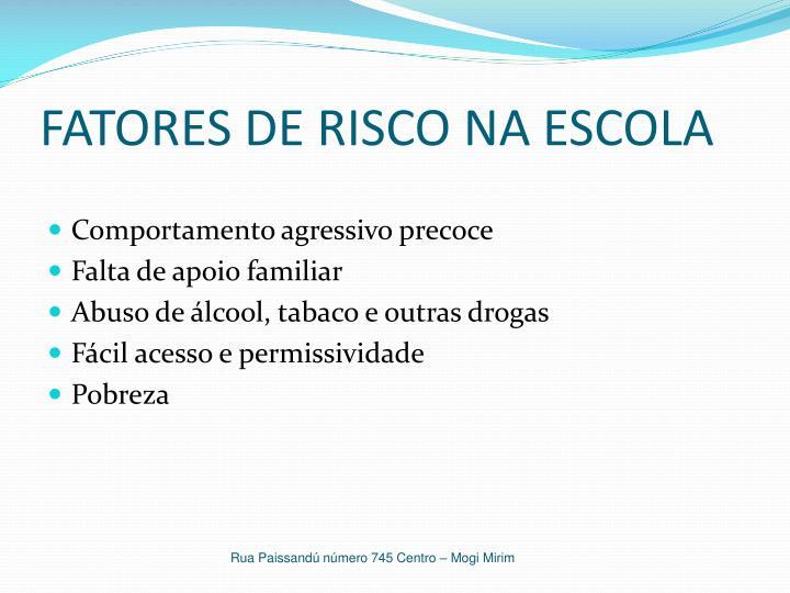 FATORES DE RISCO NA ESCOLA