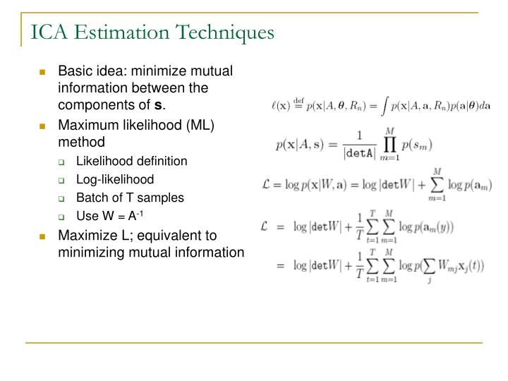 ICA Estimation Techniques