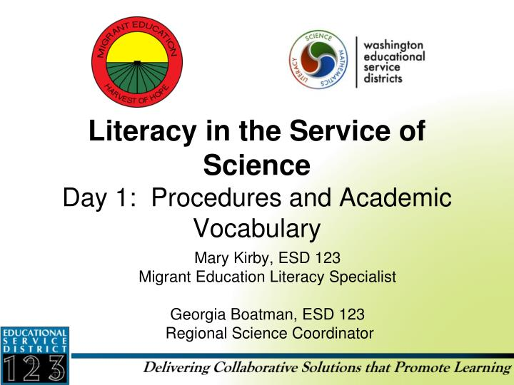 literacy in the service of science day 1 procedures and academic vocabulary n.