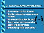 2 how to get management support