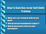 how to gain buy in for soft skills training