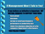 if management won t talk to you