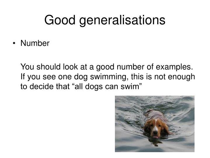 Good generalisations