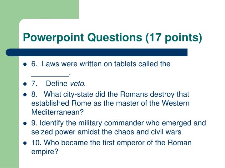 Powerpoint Questions (17 points)