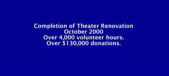 Completion of Theater Renovation