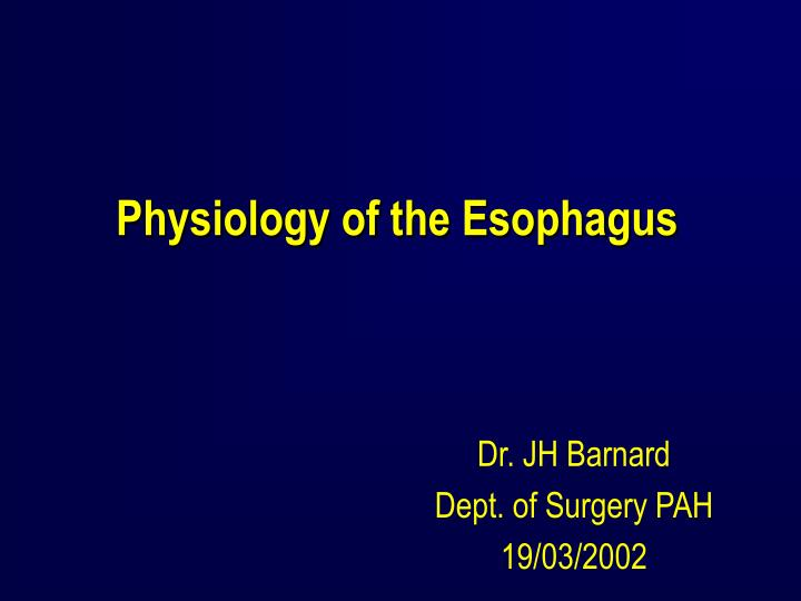 physiology of the esophagus n.