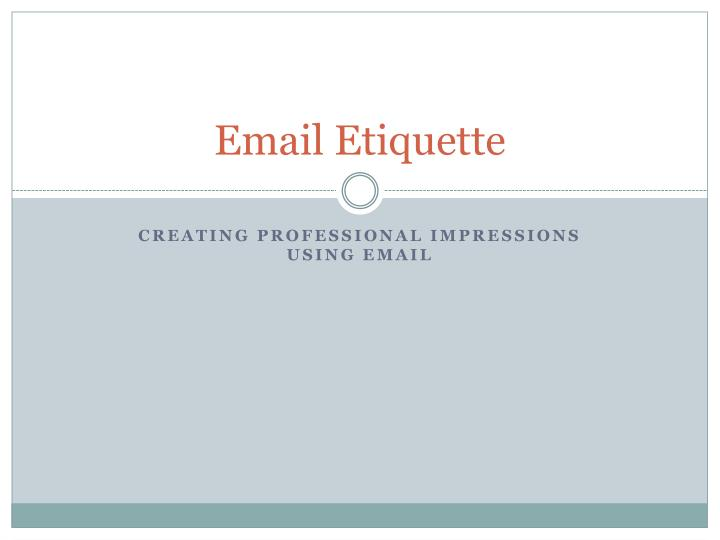 PPT - Email Etiquette PowerPoint Presentation - ID:5669507