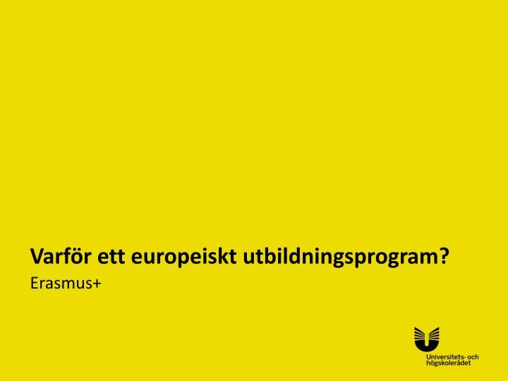 Varf r ett europeiskt utbildningsprogram