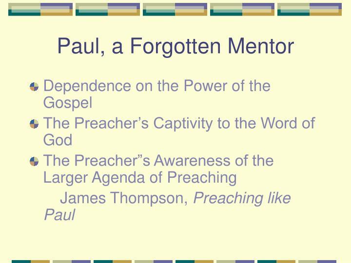 Paul, a Forgotten Mentor
