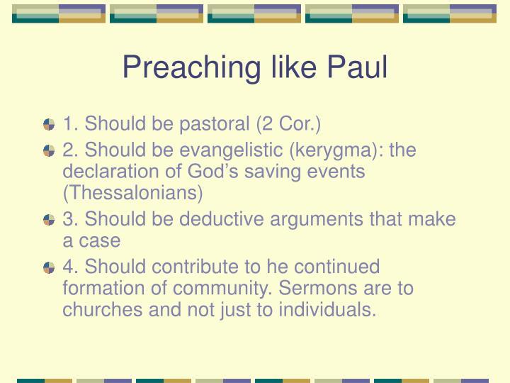 Preaching like Paul
