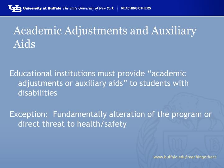 Academic Adjustments and Auxiliary Aids