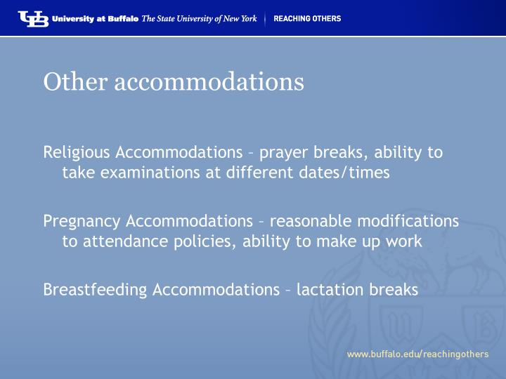 Other accommodations