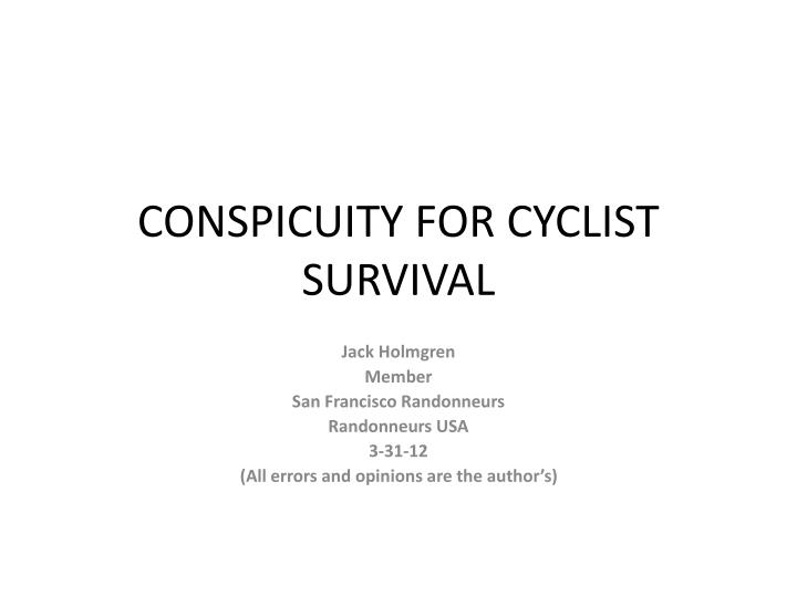 conspicuity for cyclist survival n.