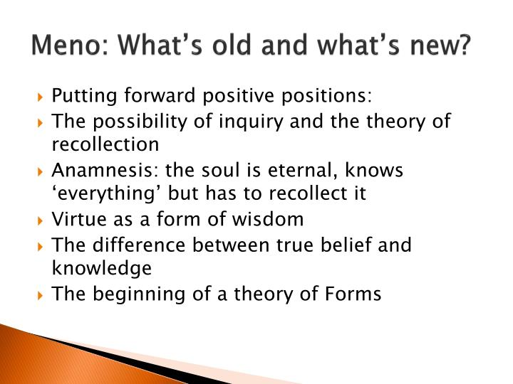 the theory of recollection in meno by plato 7 quotes from meno: 'we do not learn, and that what we call learning is only a process of recollection.