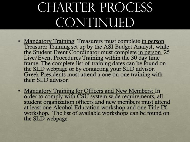 Charter process continued
