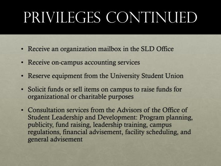 Privileges continued