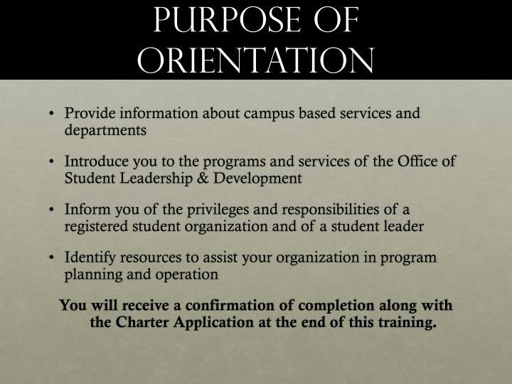Purpose of orientation