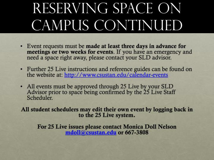 Reserving Space on campus continued