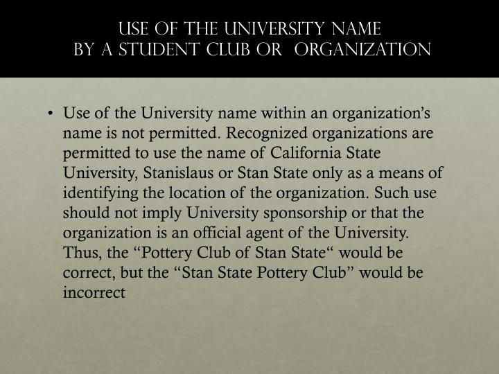 Use of the University Name