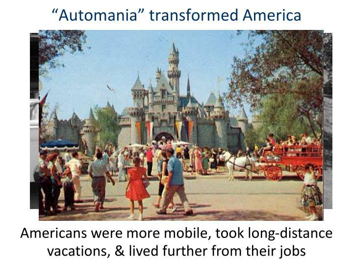 """Automania"" transformed America"