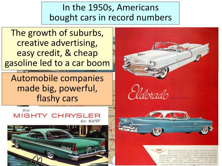 In the 1950s, Americans