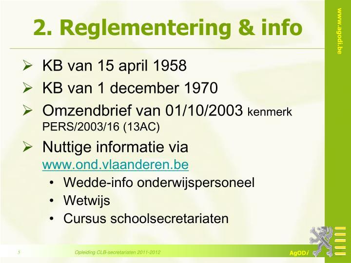 2. Reglementering