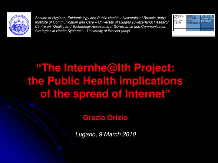 Section of Hygiene, Epidemiology and Public Health – University of Brescia (Italy)
