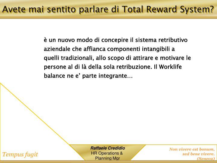 Avete mai sentito parlare di Total Reward System?
