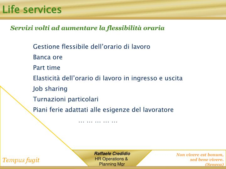 Life services