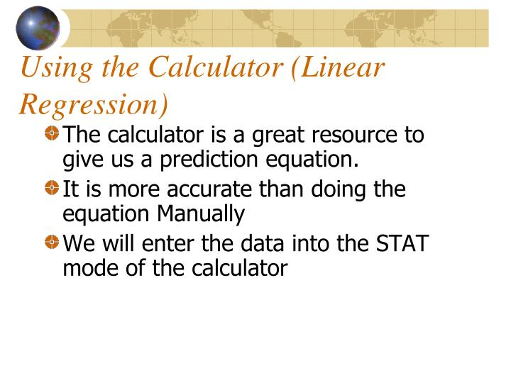 Using the Calculator (Linear Regression)