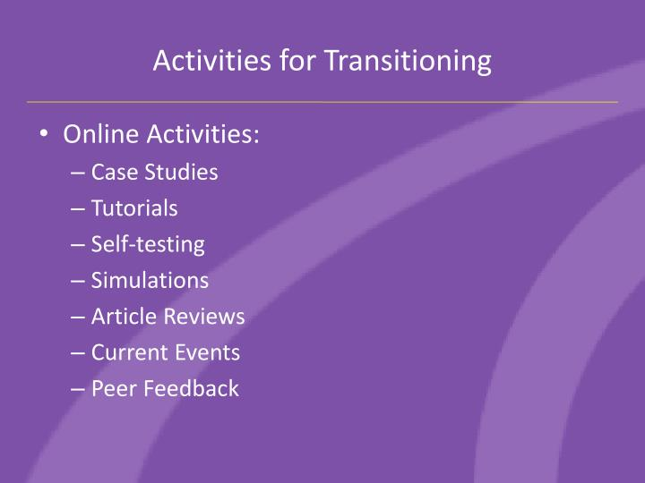Activities for Transitioning