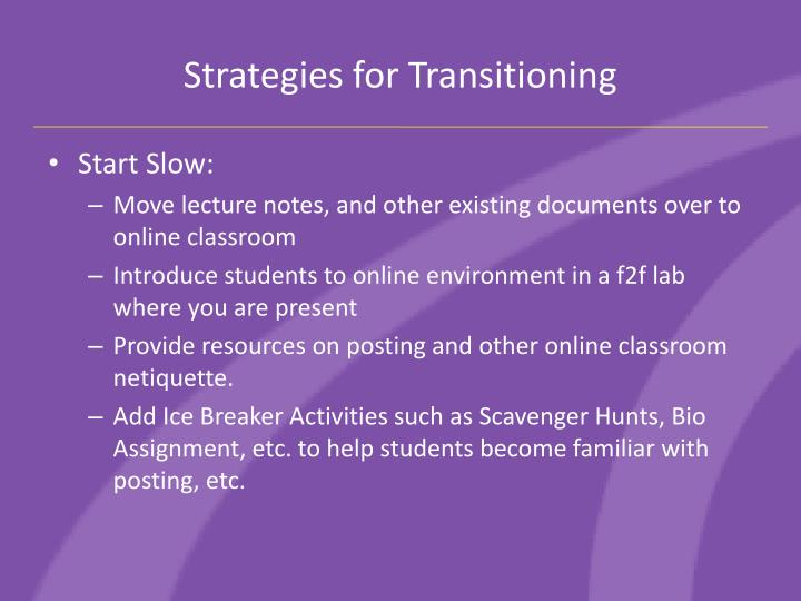 Strategies for Transitioning
