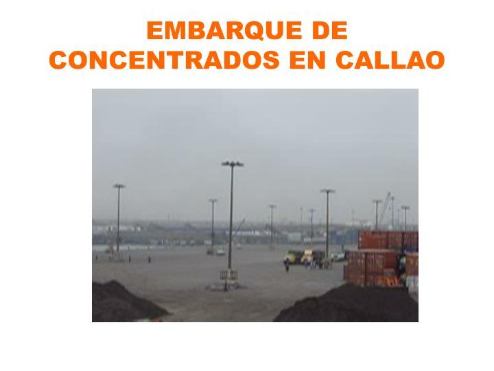 EMBARQUE DE CONCENTRADOS EN CALLAO