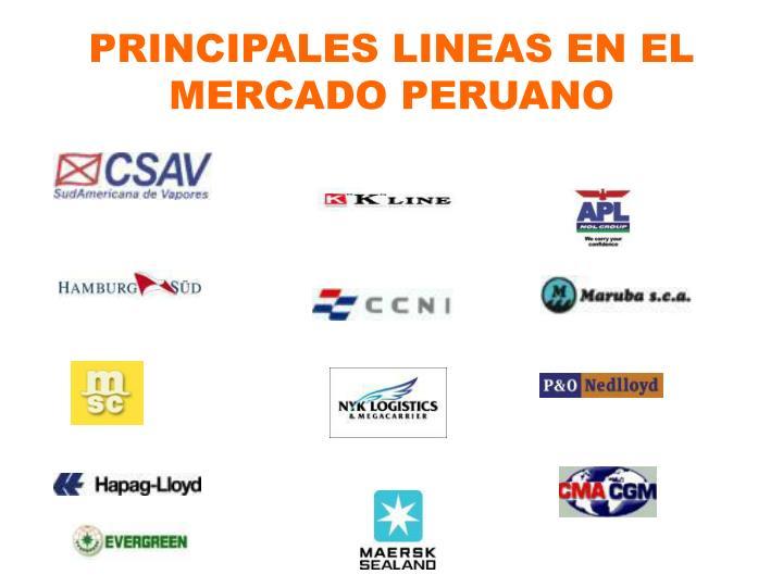 PRINCIPALES LINEAS EN EL MERCADO PERUANO