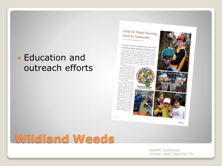Education and outreach efforts