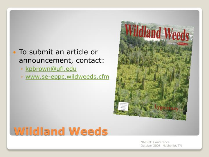 To submit an article or announcement, contact: