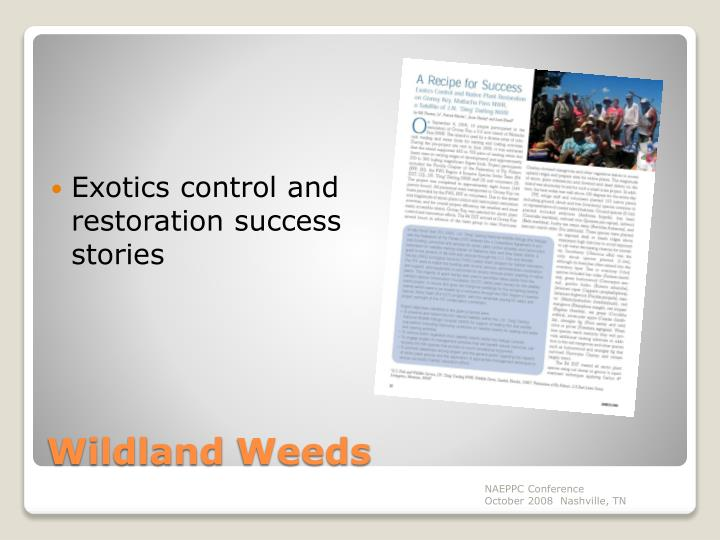 Exotics control and restoration success stories