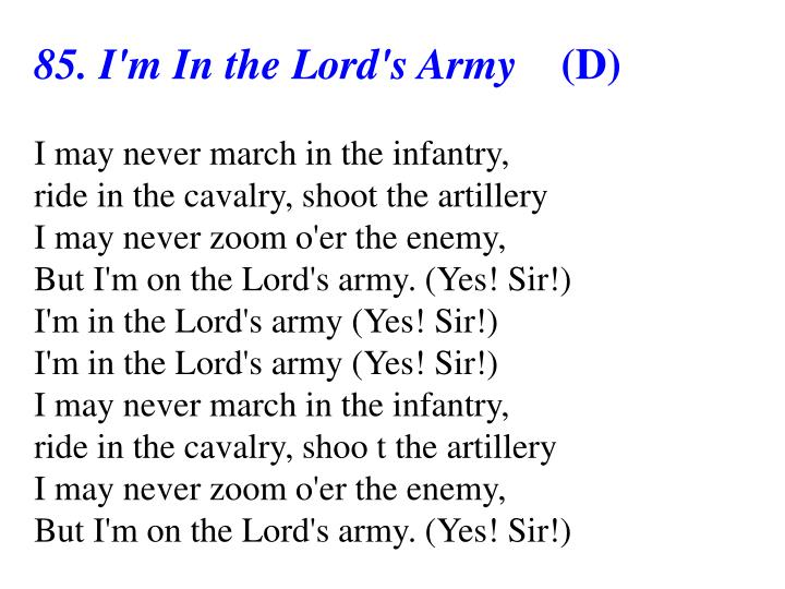 85. I'm In the Lord's Army