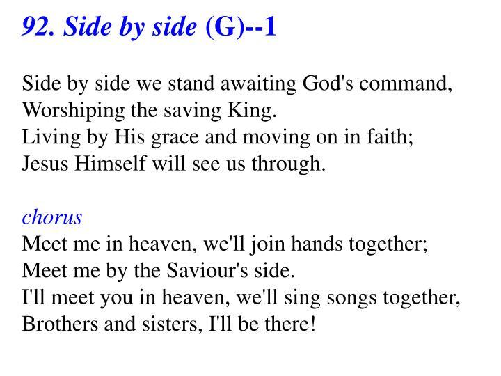 92. Side by side