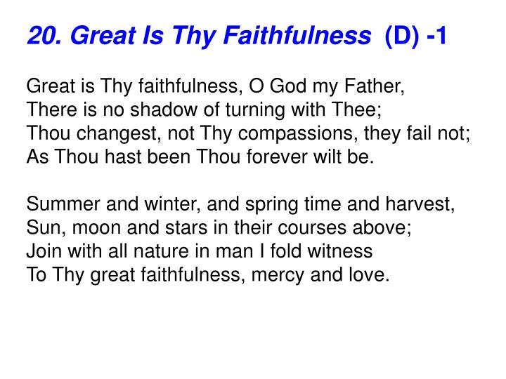 20. Great Is Thy Faithfulness