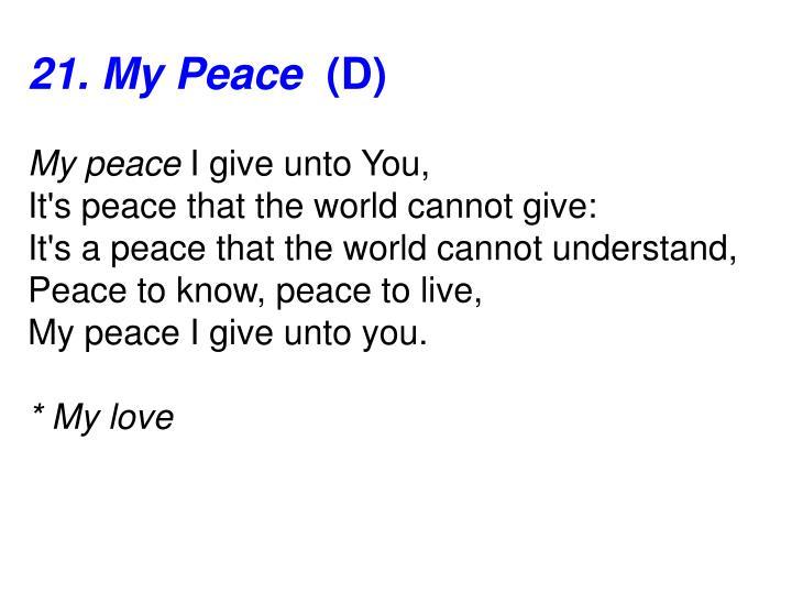 21. My Peace