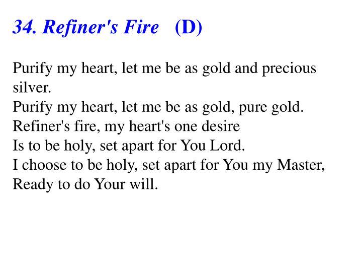 34. Refiner's Fire