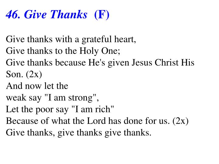 46. Give Thanks