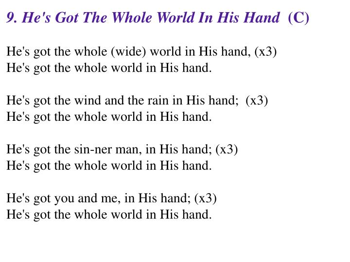 9. He's Got The Whole World In His Hand