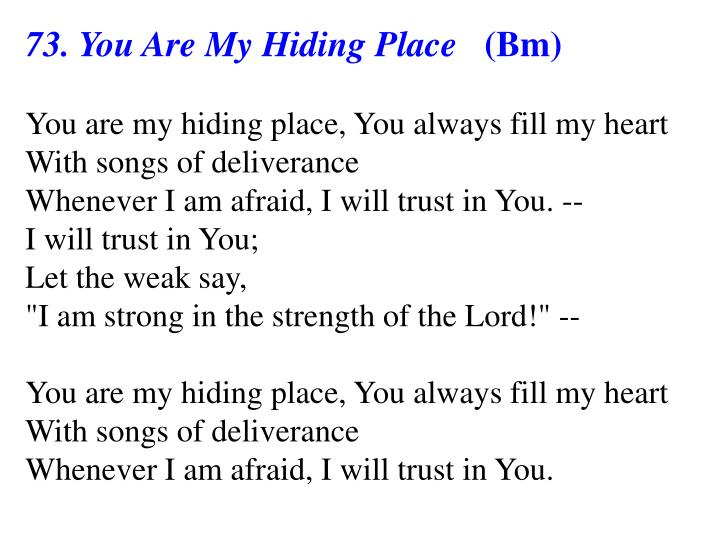 73. You Are My Hiding Place
