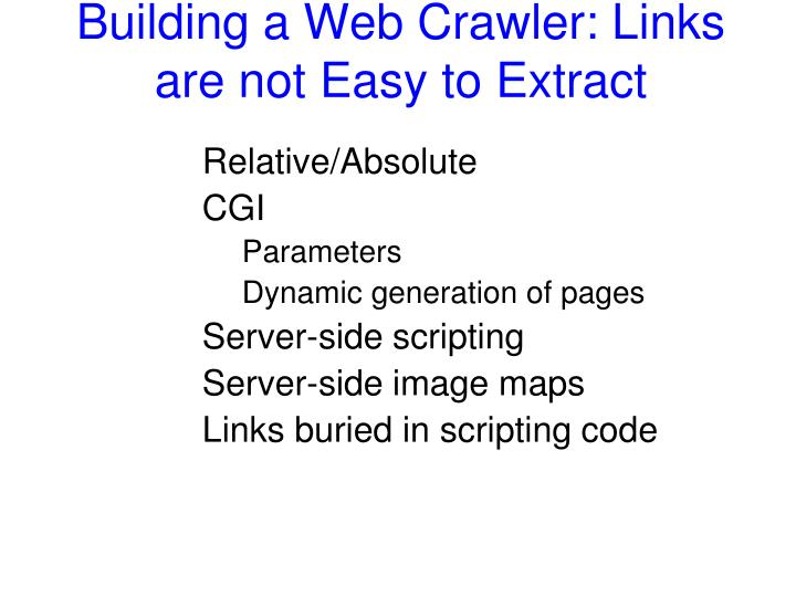 Building a Web Crawler: Links are not Easy to Extract